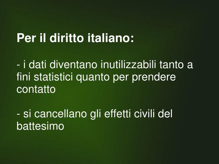 Per il diritto italiano: