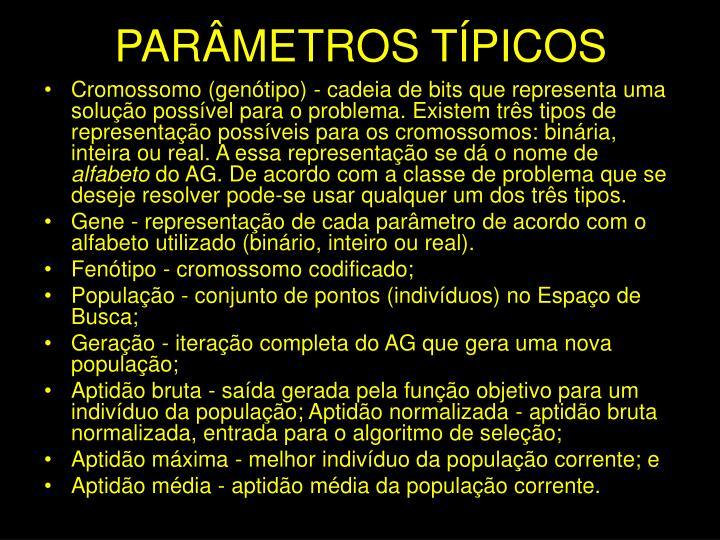 PARÂMETROS TÍPICOS