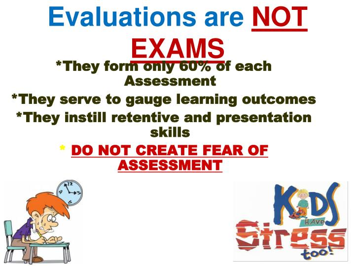 Evaluations are