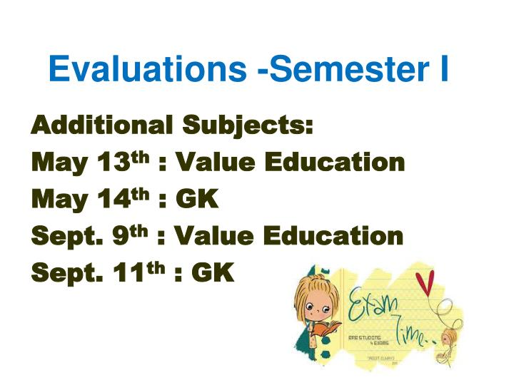 Evaluations -Semester I
