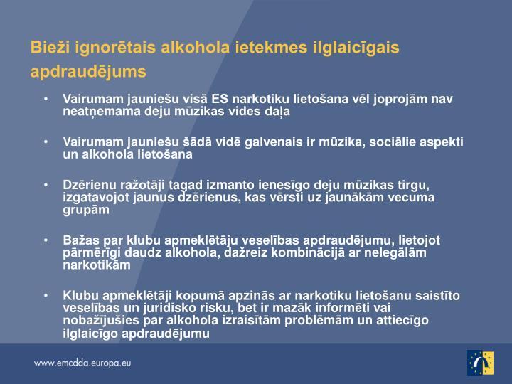 Bieži ignorētais alkohola ietekmes ilglaicīgais apdraudējums