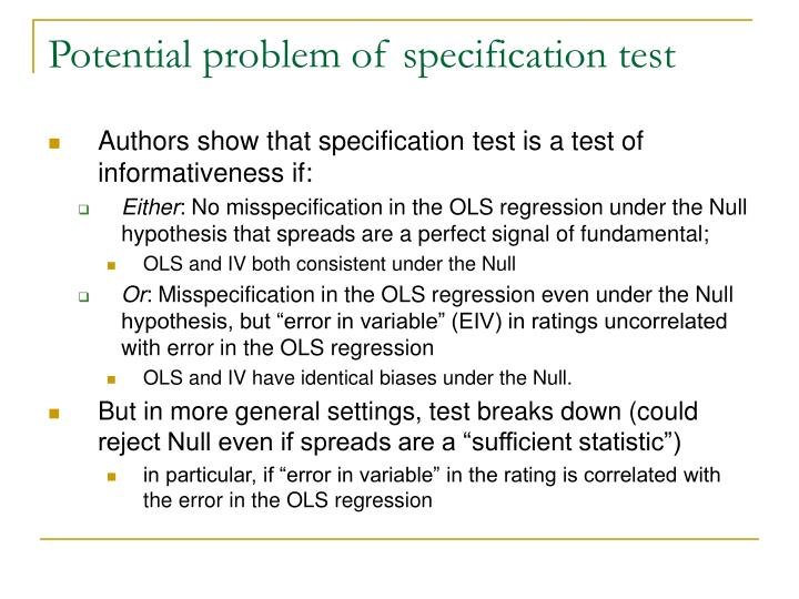 Potential problem of specification test