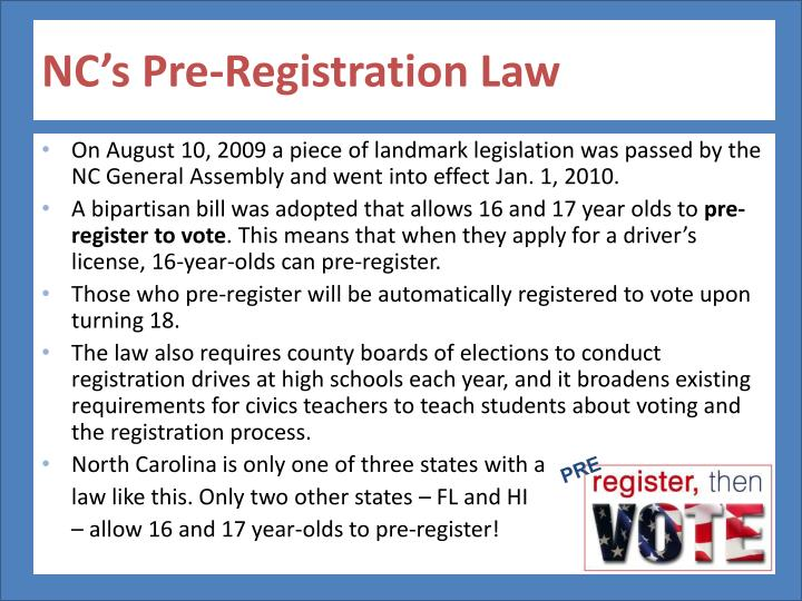 NC's Pre-Registration Law