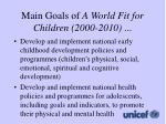 main goals of a world fit for children 2000 20102