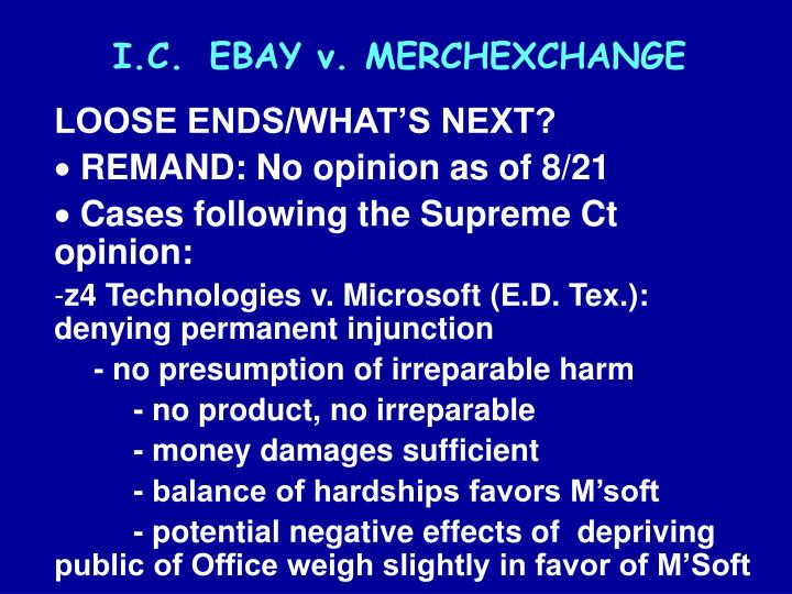 I.C.	EBAY v. MERCHEXCHANGE