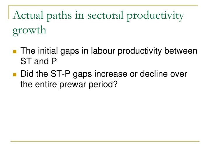 Actual paths in sectoral productivity growth