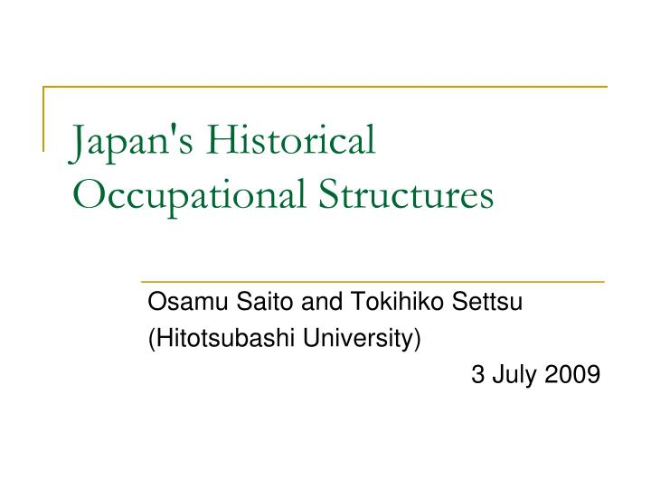 Japan's Historical Occupational Structures