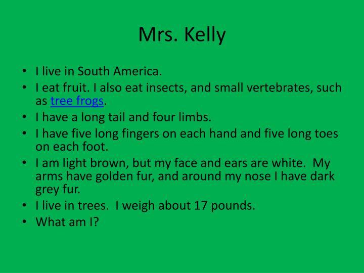 Mrs. Kelly