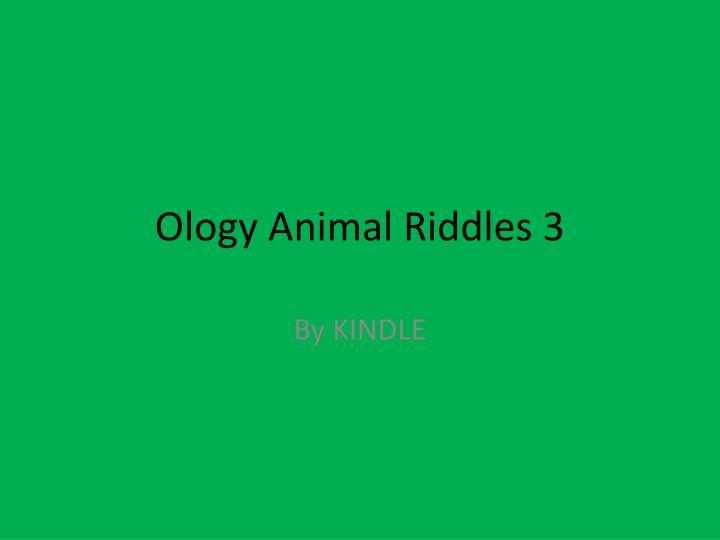 Ology Animal Riddles 3