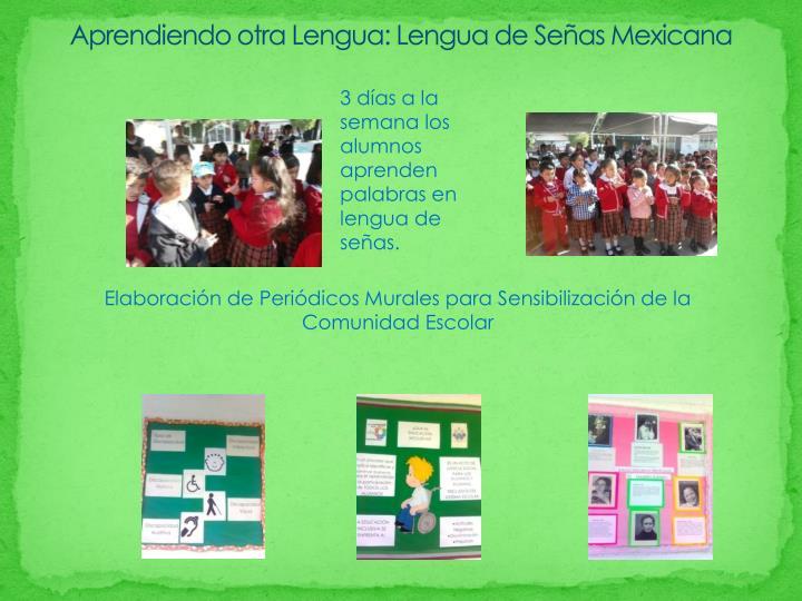 Aprendiendo otra Lengua: Lengua de Señas Mexicana