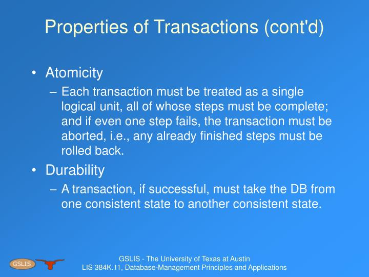 Properties of Transactions (cont'd)