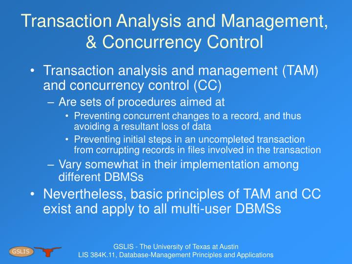 Transaction Analysis and Management, & Concurrency Control