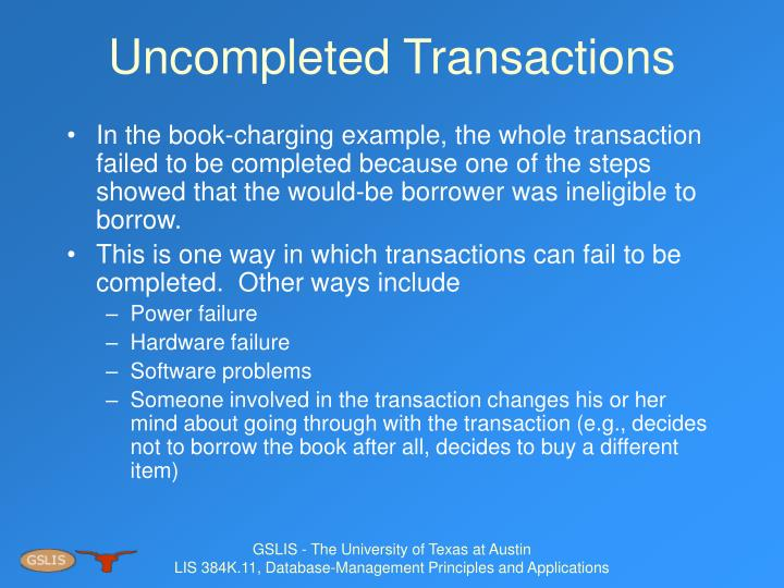 Uncompleted Transactions
