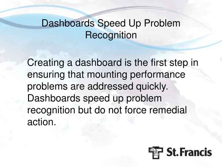 Dashboards Speed Up Problem Recognition