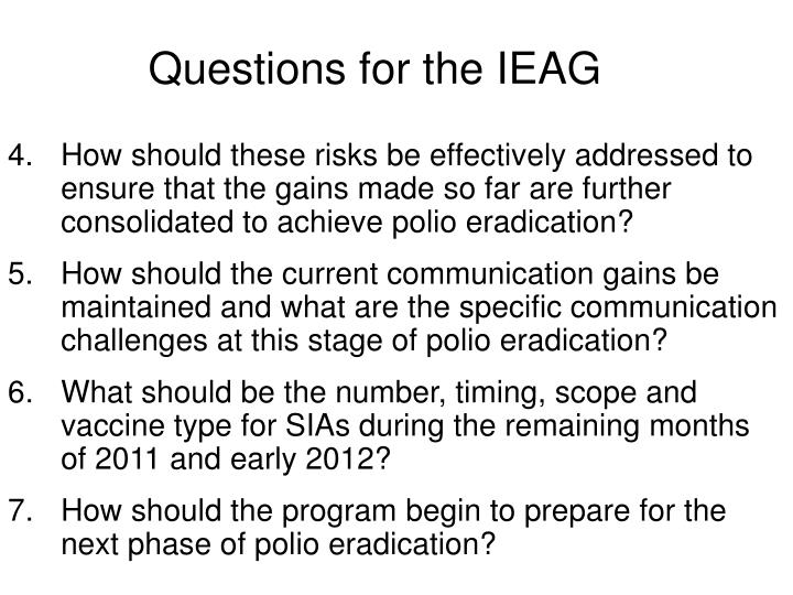 Questions for the IEAG