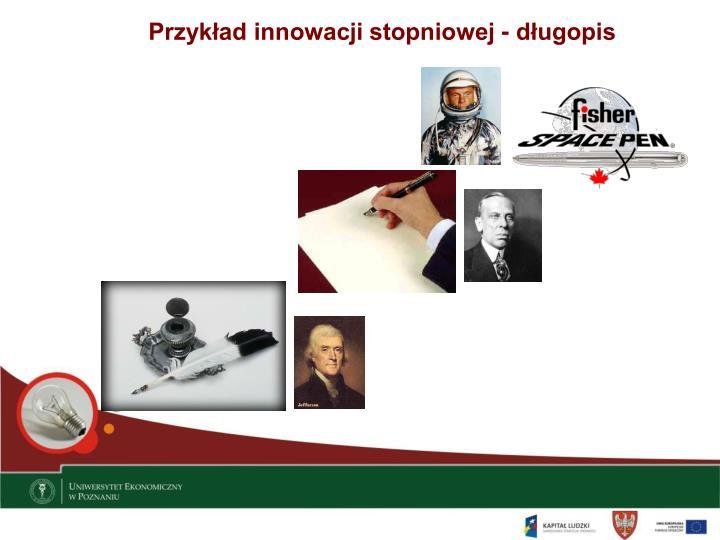 Przykład innowacji stopniowej - długopis