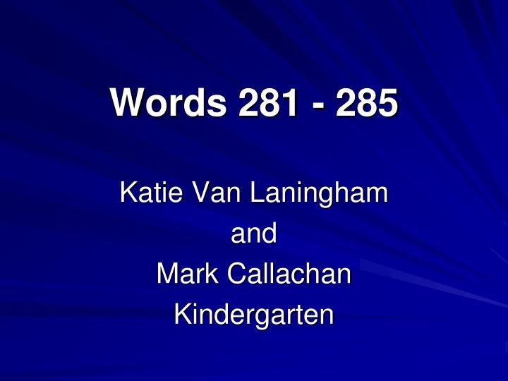 Words 281 - 285
