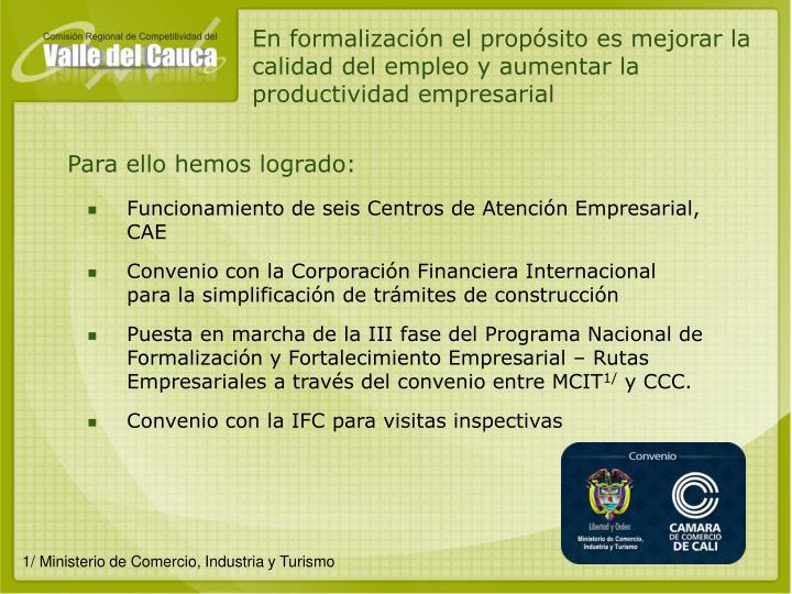En formalización el propósito es mejorar la calidad del empleo y aumentar la productividad empresarial