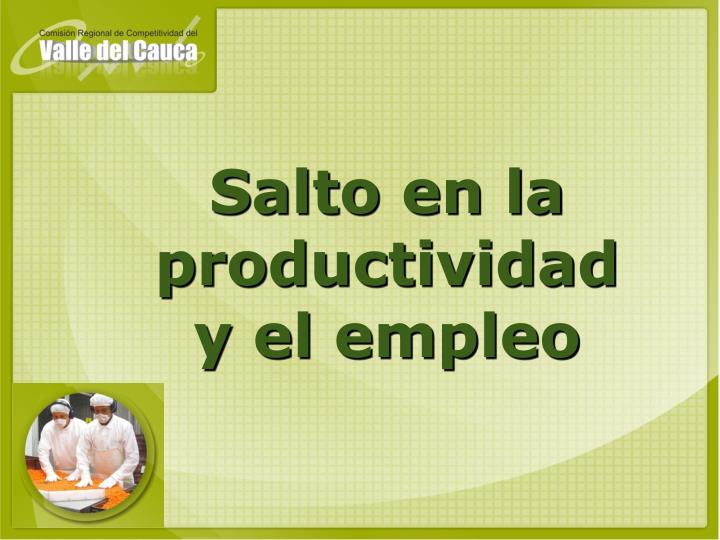 Salto en la productividad y el empleo