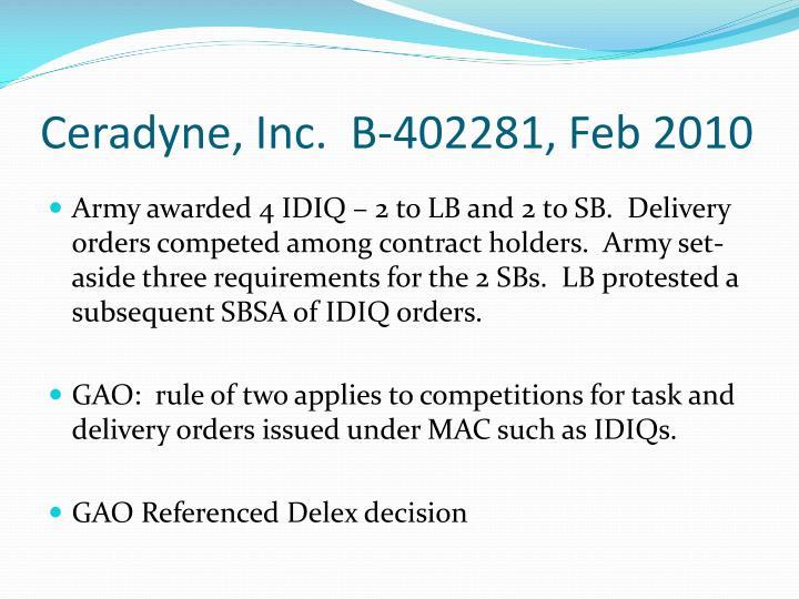 Ceradyne, Inc.  B-402281, Feb 2010