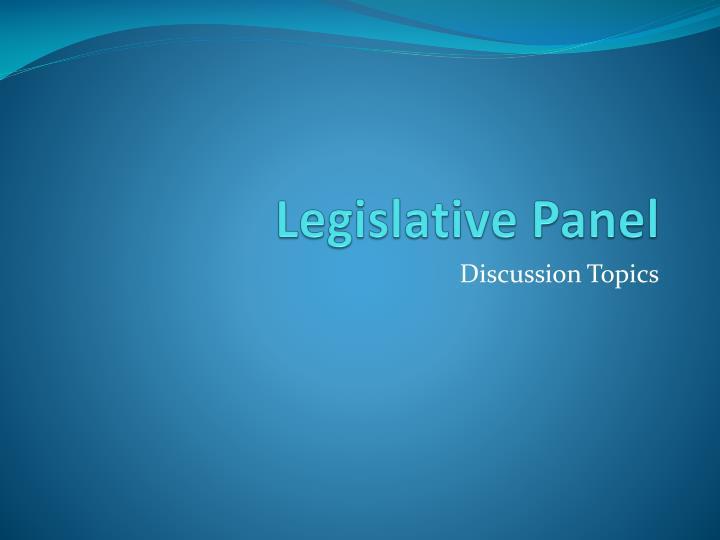 Legislative Panel