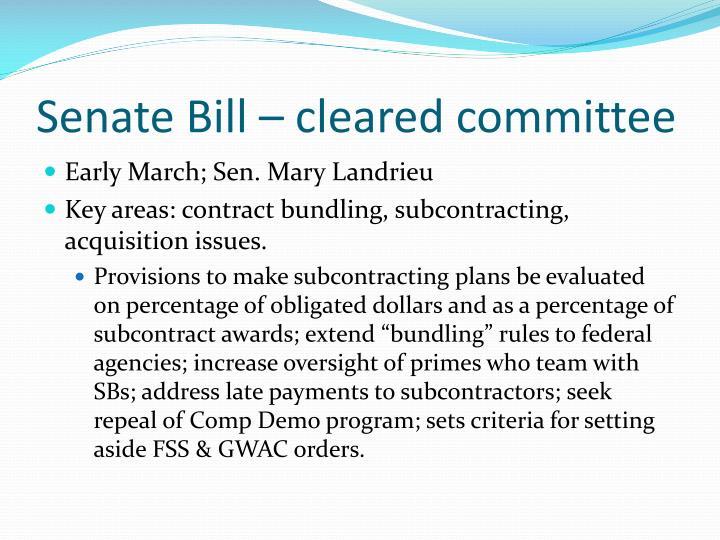Senate Bill – cleared committee