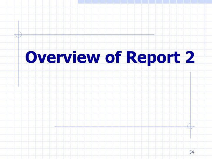 Overview of Report 2