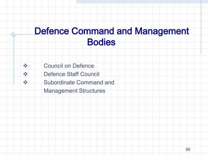 Defence Command and Management Bodies