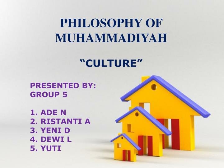 PHILOSOPHY OF MUHAMMADIYAH