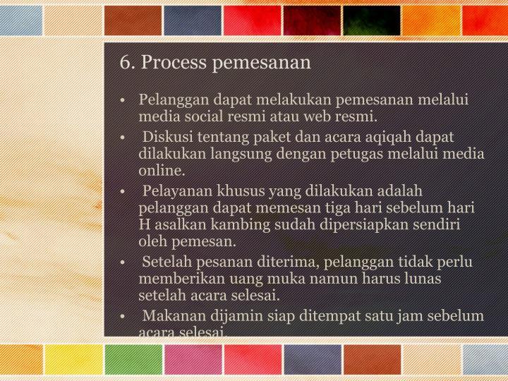 6. Process