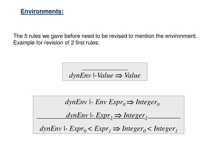 Environments: