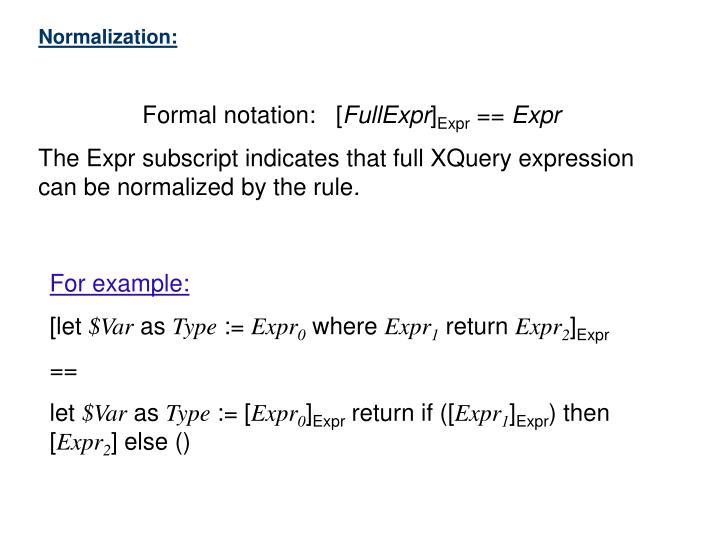 Normalization: