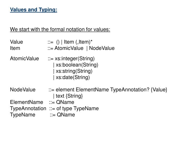 Values and Typing: