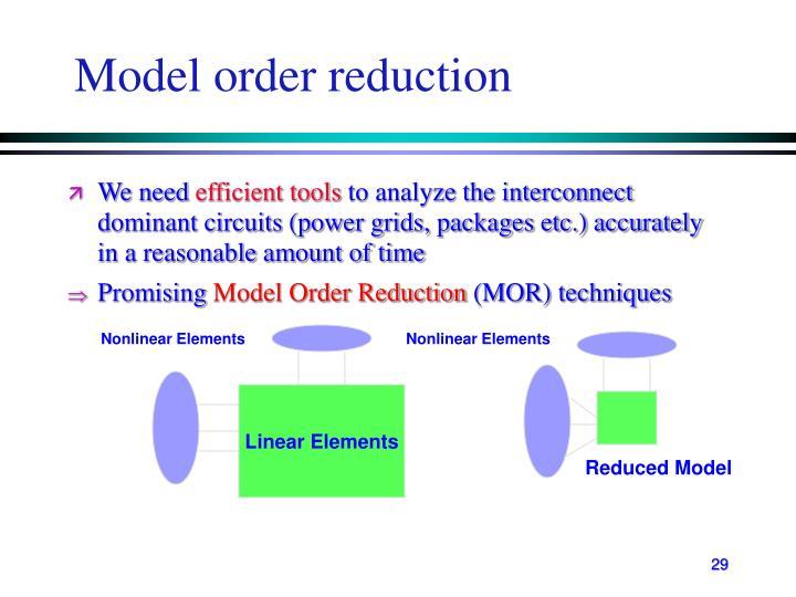 Model order reduction