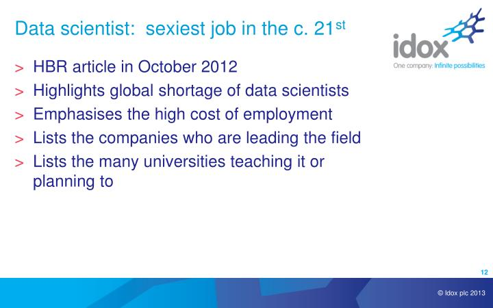 Data scientist:  sexiest job in the c. 21