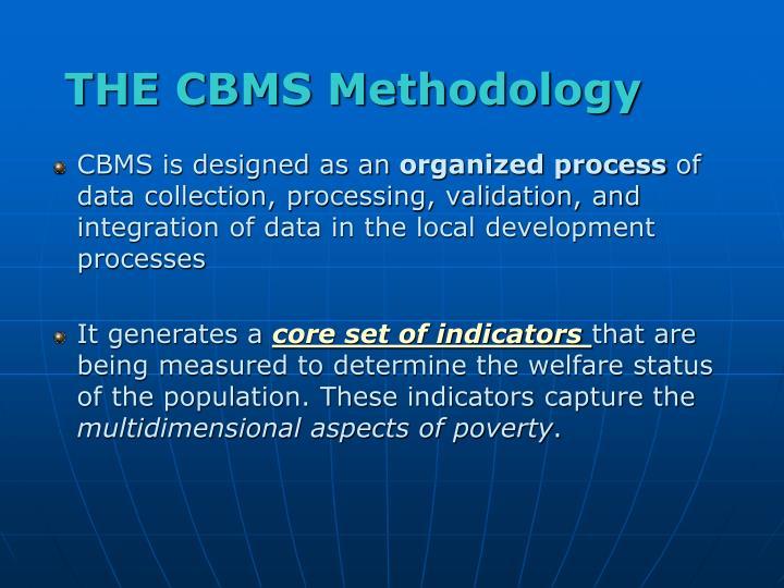 THE CBMS Methodology