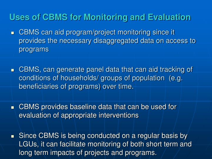 Uses of CBMS for Monitoring and Evaluation