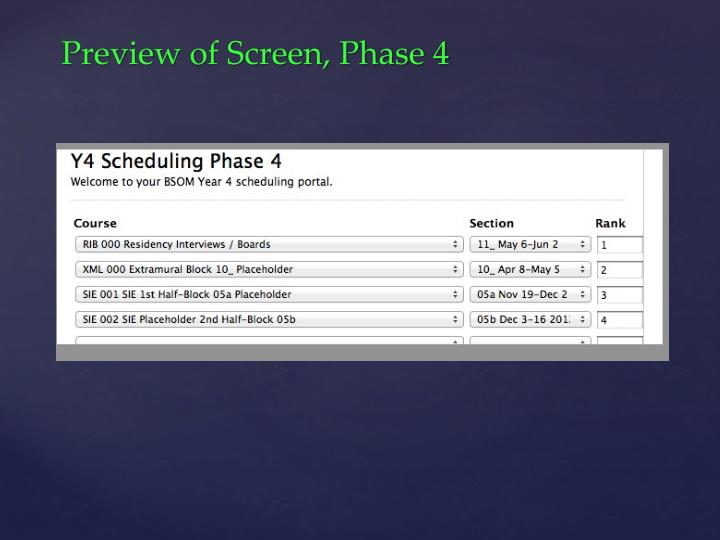 Preview of Screen, Phase 4