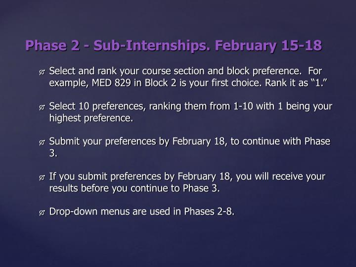 Phase 2 - Sub-Internships.