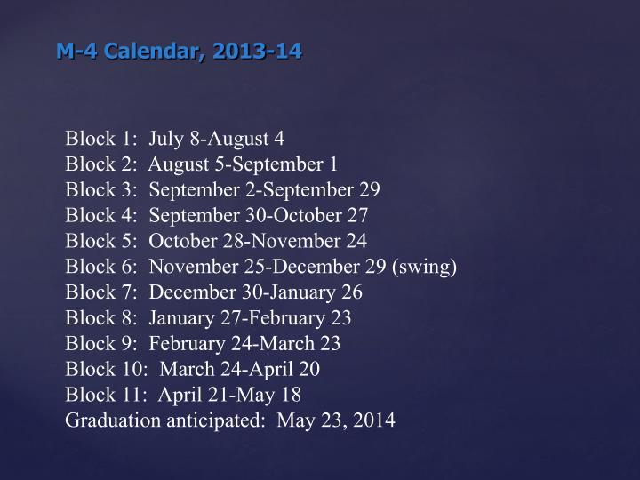 M-4 Calendar, 2013-14
