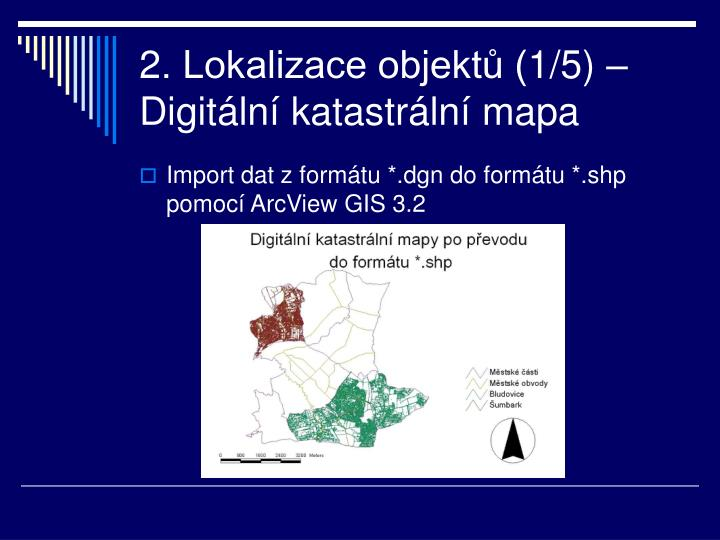 2. Lokalizace objektů (1/5) – Digitální katastrální mapa