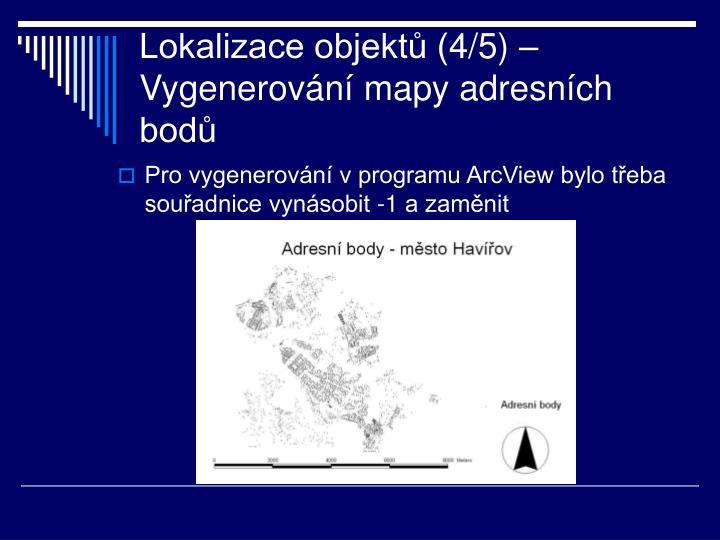 Lokalizace objektů (4/5) – Vygenerování mapy adresních bodů