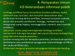 4 persyaratan umum 4 6 ketersediaan informasi publik