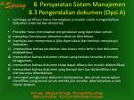 8 persyaratan sistem manajemen 8 3 pengendalian dokumen opsi a
