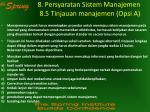 8 persyaratan sistem manajemen 8 5 tinjauan manajemen opsi a