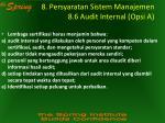 8 persyaratan sistem manajemen 8 6 audit internal opsi a1