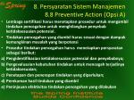 8 persyaratan sistem manajemen 8 8 preventive action opsi a