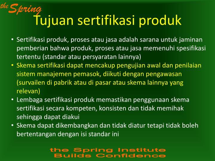 Tujuan sertifikasi produk