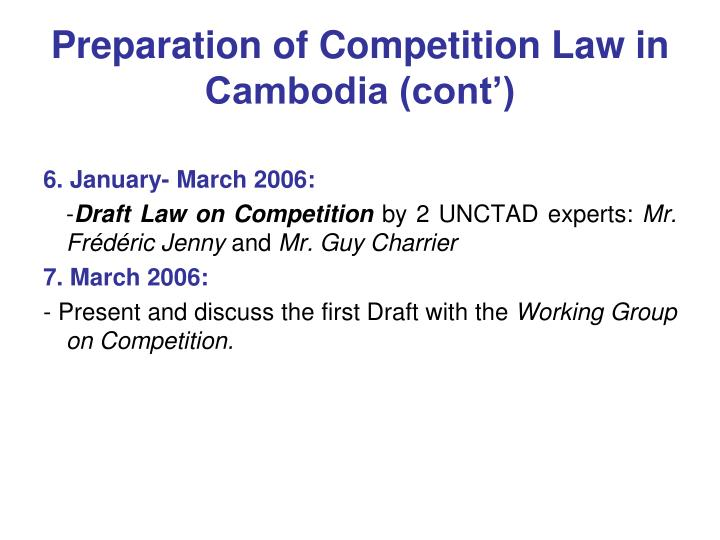 Preparation of Competition Law in Cambodia (cont')