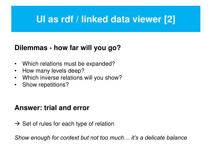 UI as rdf / linked data viewer [2]